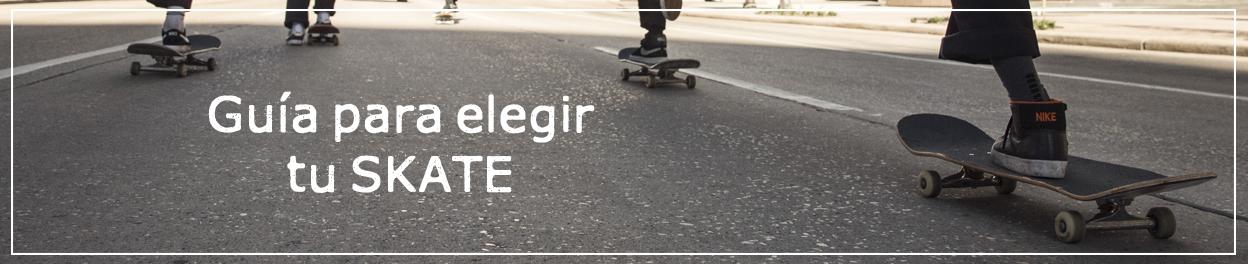 Guía para elegir tu skate